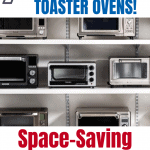 7 of the best toaster ovens to save you space.