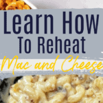 How To Reheat Mac and Cheese pin with 2 types of mac and cheese